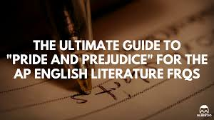 the ultimate guide to pride and prejudice for the ap english  pride and prejudice ap english lit essay