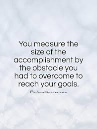 Accomplishment Quotes Cool Accomplishment Quotes Pictures Images Page 48