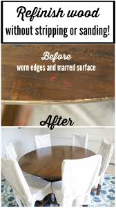 Stripping Dining Room Table How To Refinish A Table Without Sanding Or Stripping Designer