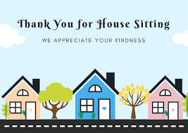 House Sitting House Sitter Thank You Notes Thanks For House Sitting
