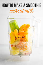 makea how to make a smoothie without milk build your bite