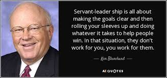 Servant Leadership Quotes Classy SERVANT LEADER QUOTES [PAGE 48] AZ Quotes