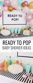 ideas shower systems pinterest: ready to pop baby shower theme ideas love this