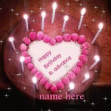 Write Any Name On Happy Birthday In Advance Gif Gifaya