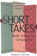 short takes model essays for composition elizabeth penfield  front cover
