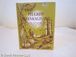 Pilgrim Thanksgiving: Hays, Wilma: Amazon.com: Books