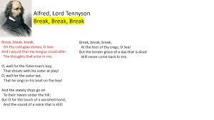 alfred lord tennyson break break break paraphrase alfred lord tennyson break break break paraphrase