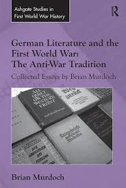 german literature and the first world war the anti war tradition new in paperback