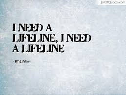 Life Line Quotes Enchanting 48 Life Line Quotes And Sayings That Change You QuotesBae