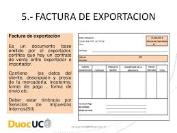 Formato De Factura De Exportacion Documentos Base De Exportacion E Importacion En Chile