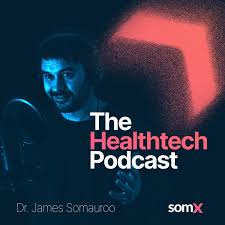 The Healthtech Podcast