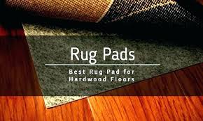 best rug pad for safe hardwood floors will not damage any floor reviews non slip