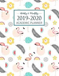 Monthly Academic Calendar 2019 2020 Academic Planner Weekly And Monthly Academic