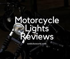 Motorcycle Lighting Reviews Webbikeworld