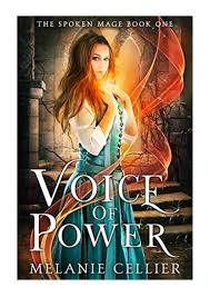 Voice of Power (The Spoken Mage Book 1) - Melanie Cellier - by Dustin  Shelton - issuu