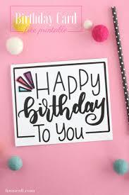 free printable photo birthday cards hand lettered free printable birthday card liz on call