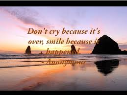 Quote About Losing A Loved One New Dont Cry Inspirational Quotes About Losing A Loved One Because Its