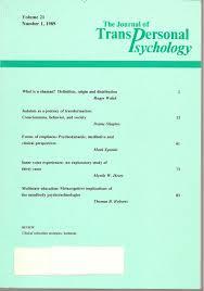 Journal of TransPersonal Psychology Volume 21 Number One: Roger Walsh on  shamanism; Deane Shapiro on Judaism; Myrtle Henry on inner voice  experiences; Thomas Roberts on mind body psychotechnologies; Mark Epstein:  Amazon.com: Books