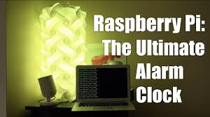 raspberry pi alarm clock project with light news weather and more you