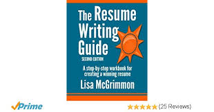 Resume Writing 101 Amazing The Resume Writing Guide A StepbyStep Workbook For Writing A