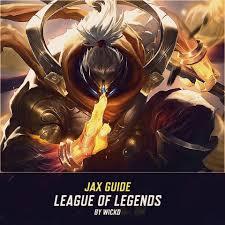 Jax Guide - League of Legends by wickd ...