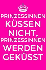 Spruch Prinzessin Bine 2 Sprüche Zitate Lustige Sprüche Und