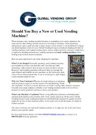 New And Used Vending Machines Awesome Should You Buy A New Or Used Vending Machine
