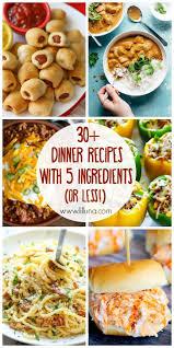 30 5 Ingredient Or Less Dinner Recipes Fast Dinner