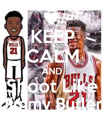 jimmy butler poster.  Poster KEEP CALM AND Shoot Like Jimmy Butler Poster Throughout L