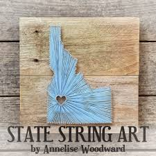 Annelise Woodward   Photography: State String Art - Custom Orders!