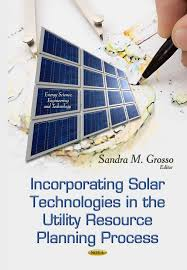 Incorporating Solar Technologies in the Utility Resource Planning Process –  Nova Science Publishers