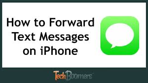 How To Forward A Text On Iphone