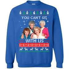 image 717px The Golden Girls: You Can\u0027t Sit With Us Ugly Christmas Sweater