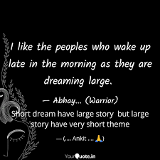 Short Dream Have Large St Quotes Writings By Ankit Yadav