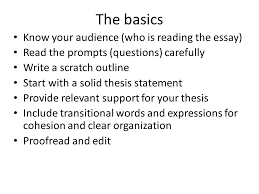writing an in class essay the basics know your audience who is 2 the