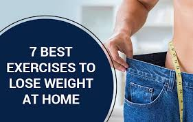 7 Best Exercises to lose Weight at Home