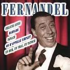 Les Plus Belles Chansons de Fernandel [The Most Beautiful Songs of Fernandel]