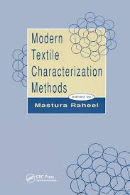 Methods Of Characterization Modern Textile Characterization Methods Crc Press Book