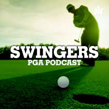 Swingers PGA Podcast
