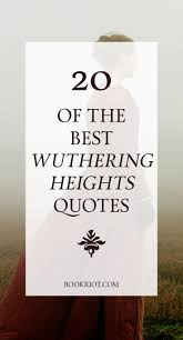 20 Of The Best Wuthering Heights Quotes Book Riot