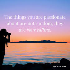 the 21 best travel quotes ckanani ✈︎ the things you are passionate about are not random they are your calling