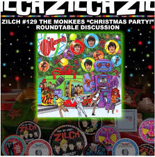 the latest zilch monkees podcast number 129 features a round table discussion on the monkees party al