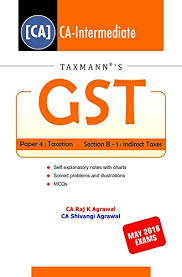 Gst Charts For May 2018 Buy Gst Paper 4 Taxation Section B 1 Indirect Taxes