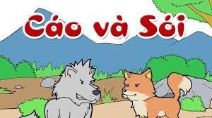 Chú chó sói và cáo | Truyện cổ Grim chọn lọc