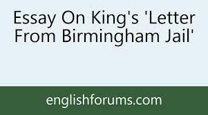 essay on king s letter from birmingham jail