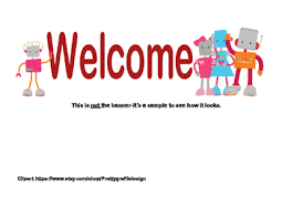 Sample Welcome Banner Classroom Banner Welcome Robot Theme By Linda Mccormick Tpt