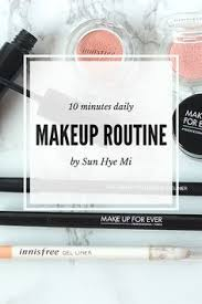 10 minutes daily makeup routine for busy mornings sunhyemi