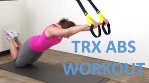 trx abs workout 10 minute trx suspension exercises for your abs