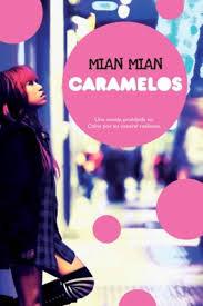 Caramelos - Mian Mian