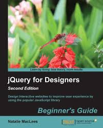 Jquery For Designers Jquery For Designers Beginners Guide Second Edition